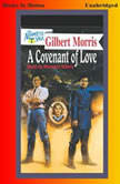 A Covenant Of Love, Gilbert Morris
