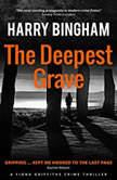 The Deepest Grave, Harry Bingham