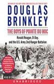 The Boys of Pointe du Hoc, Douglas Brinkley