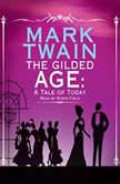 The Gilded Age, Mark Twain