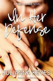 In Her Defense, Julianna Keyes