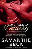 Emergency Delivery, Samanthe Beck