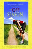 The Off Season, Catherine Gilbert Murdock