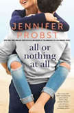 All or Nothing at All, Jennifer Probst