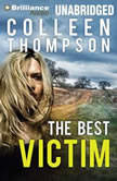 The Best Victim, Colleen Thompson