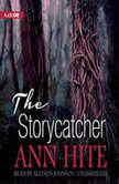The Storycatcher, Ann Hite
