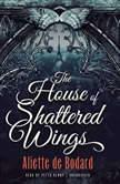 The House of Shattered Wings, Aliette de Bodard