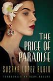 The Price of Paradise, Susana Lopez Rubio