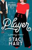 Player, Staci Hart