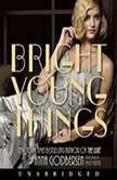Bright Young Things, Anna Godbersen
