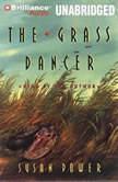 The Grass Dancer, Susan Power
