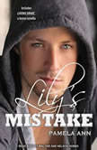 Lily's Mistake with Loving Drake, Pamela Ann