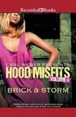 Hood Misfits Volume 4 Carl Weber Presents, Brick