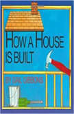 How a House is Built, Gail Gibbons