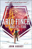 Arlo Finch in the Valley of Fire, John August