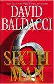 The Sixth Man, David Baldacci