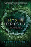 Nyxia Uprising, Scott Reintgen