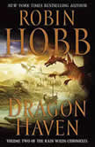 City of Dragons Volume Three of the Rain Wilds Chronicles, Robin Hobb