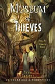 Museum of Thieves, Lian Tanner