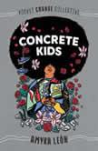 Concrete Kids, Amyra Leon