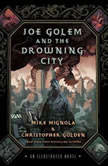 Joe Golem and the Drowning City, Mike Mignola