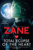 Total Eclipse of the Heart, Zane