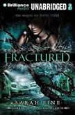 Fractured, Sarah Fine