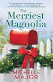The Merriest Magnolia, Michelle Major
