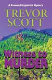 Witness to Murder, Trevor Scott