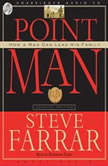 Point Man How a Man Can Lead His Family, Steve Farrar