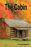 The Cabin, Donna Mabry