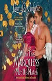 When the Marquess Met His Match An American Heiress in London, Laura Lee Guhrke