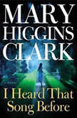 I Heard That Song Before, Mary Higgins Clark