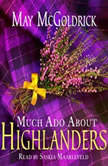 Much Ado About Highlanders, May McGoldrick