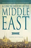 A Concise History of the Middle East Ninth Edition, Arthur Goldschmidt, Jr., and Lawrence Davidson