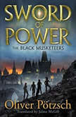 Sword of Power, Oliver Potzsch