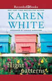 Flight Patterns, Karen White