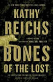 Bones of the Lost A Temperance Brennan Novel, Kathy Reichs