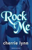 Rock Me, Cherrie Lynn