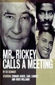 Mr Rickey Calls a Meeting