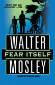 Fear Itself, Walter Mosley