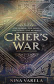 Crier's War, Nina Varela
