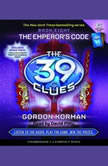 The 39 Clues Book Eight: The Emperor's Code, Gordon Korman