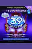 The 39 Clues Book Eight: The Emperor's Code, Gordon Korman