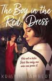 The Boy in the Red Dress, Kristin Lambert