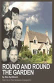 Round and Round the Garden, Alan Ayckbourn