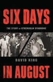 Six Days in August The Story of Stockholm Syndrome, David King