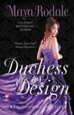 Duchess by Design The Gilded Age Girls Club, Maya Rodale