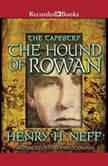 The Hound of Rowan, Henry H. Neff