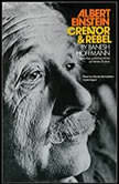 Albert Einstein, Creator & Rebel, Banesh Hoffmann with the collaboration of Helen Dukas